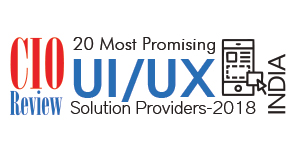 20 Most Promising UI/UX Solution Providers -2018
